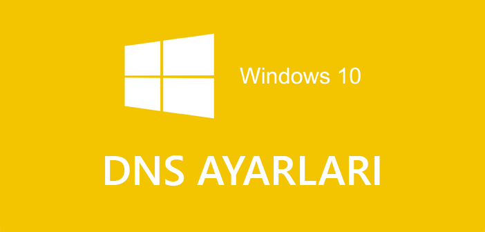 Windows 10 Dns Adresi